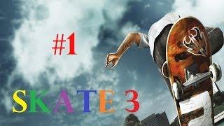 Skate 3 - Episodio 1 - ¡Empezamos!