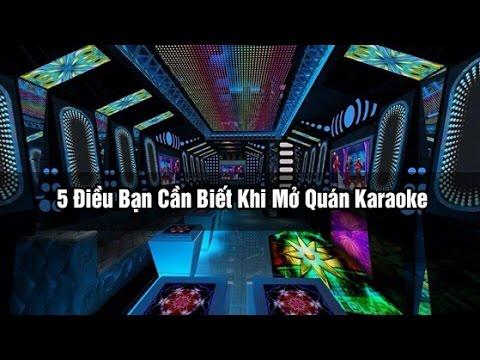 5 Điều Bạn Cần Biết Khi Mở Quán Karaoke