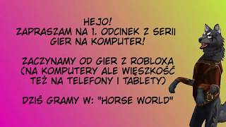 "#1 Roblox - ""Horse World"" cz.1"