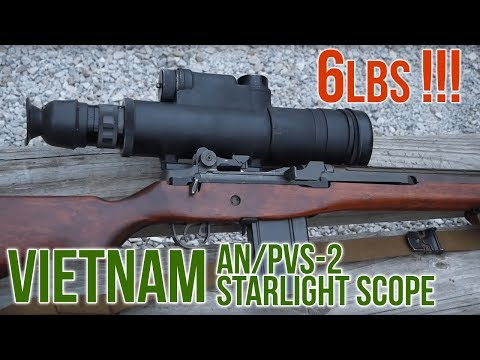 Early Night Vision: Vietnam Era AN/PVS-2  Starlight Scope