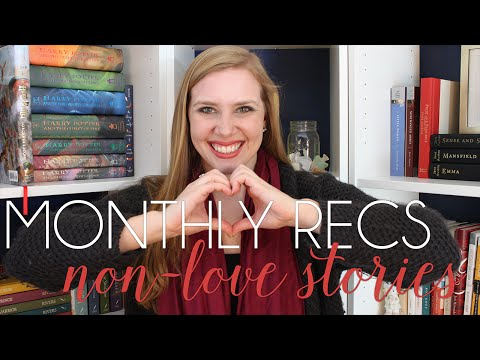MONTHLY RECOMMENDATIONS | Not Another Love Story