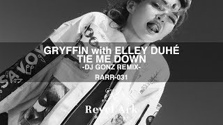 Gambar cover Gryffin with Elley Duhé - Tie Me Down (DJ GONZ REMIX)[FREE DOWNLOAD]
