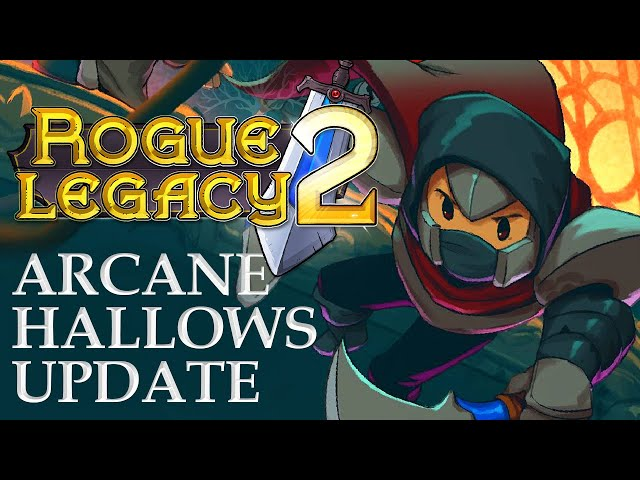 Rogue Legacy 2 Arcane Hallows Update - Checking out the New Assassin Class