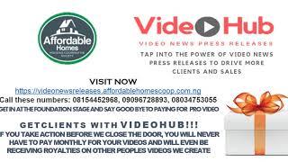 Videohub Video News Press Releases for Getting Hot Cliens In Abuja Lagos, Ibadan Kogi Akure Imo Jos