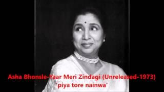 Video Asha Bhonsle - Yaar Meri Zindagi (Unreleased 1973) - 'piya tore nainwa' download MP3, 3GP, MP4, WEBM, AVI, FLV Oktober 2017