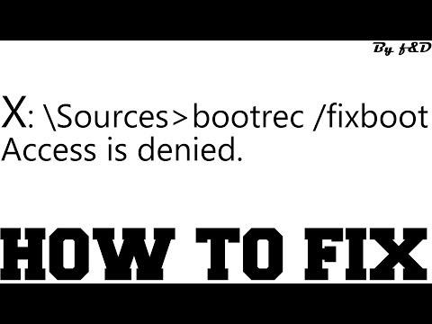 Fix Bootrec /fixboot Access Denied Windows 10 (3 Methods)