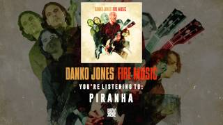 Danko Jones | Piranha