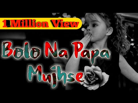 Bolo Na Papa 😭 WhatsApp Status Video 😔 Raavi  Ragini & Aditya 🙆 Papa Status 👩 Sad 💕 Lyrics 😦