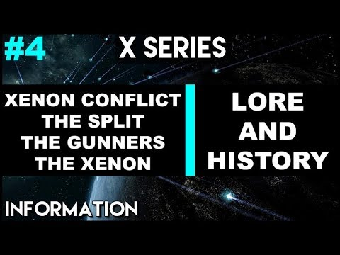 X UNIVERSE LORE | SPLIT, XENON, GUNNERS & THE XENON CONFLICT BEGINS - With X4 Foundations Gameplay