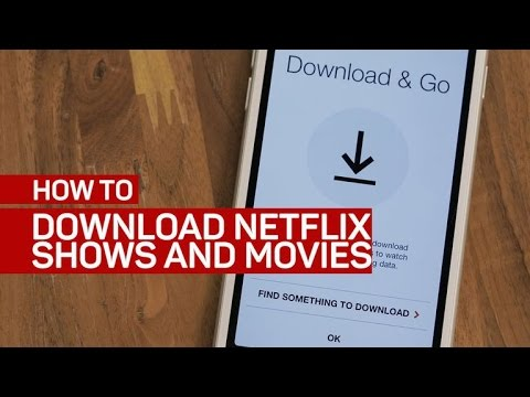 Download Netflix s and movies on your phone or tablet How To