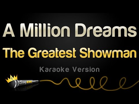The Greatest Showman - A Million Dreams (Karaoke Version)