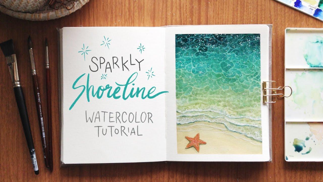 Sparkly Shoreline Watercolor Tutorial Youtube