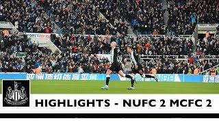 Newcastle United 2 Manchester City 2: Brief Highlights Video