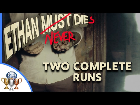 Resident Evil 7 Ethan Never Dies - How to Complete Ethan Must Die - 2 Full Walkthroughs, No Deaths