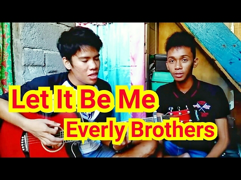 Let It Be Me - Everly Brothers Cover By: Julz & Froi