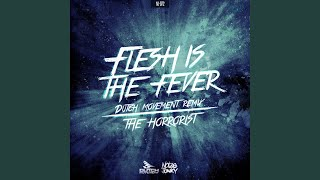 Flesh Is The Fever (Dutch Movement Remix) (Radio Edit)