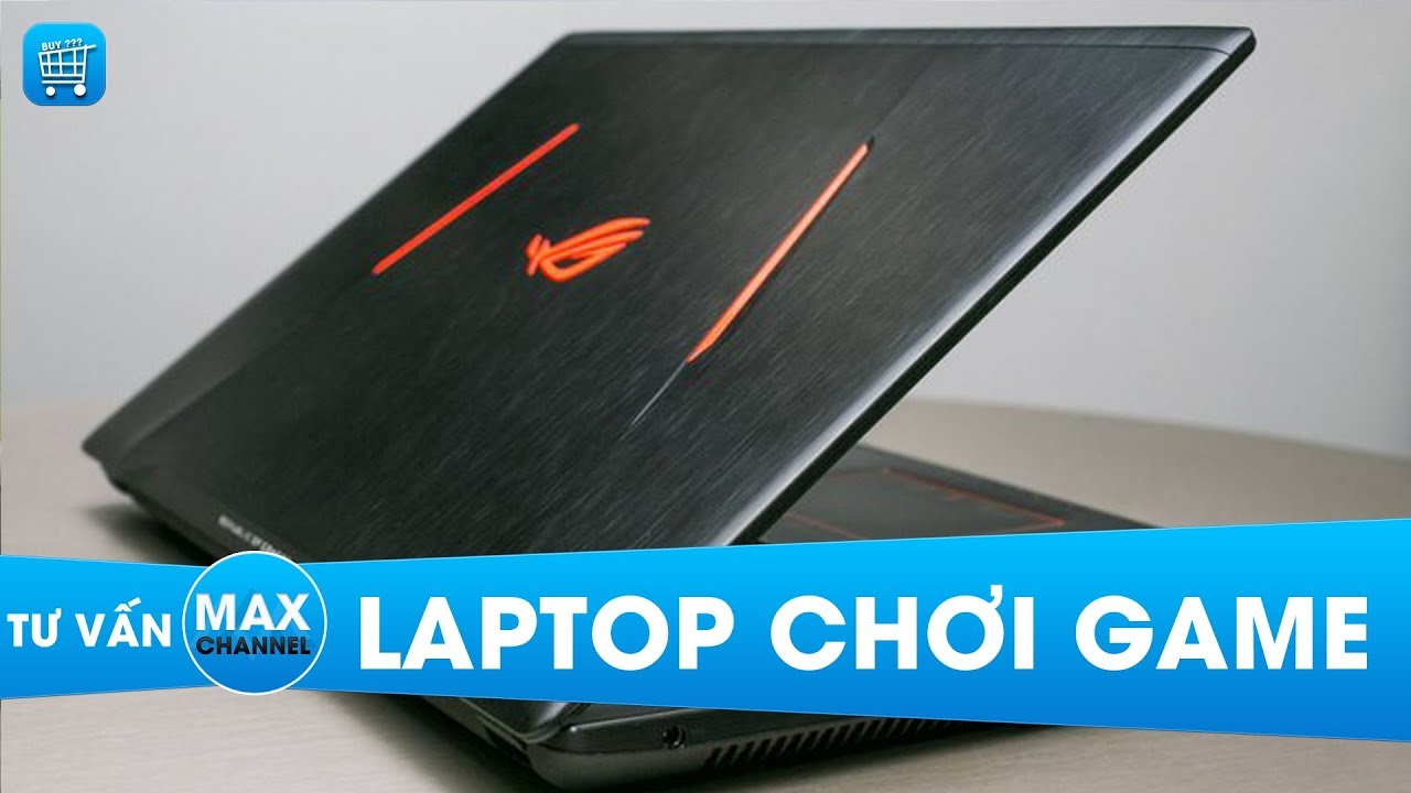 5 Laptop chơi game tốt nhất phân khúc 10 đến 20 triệu: Toàn hàng HOT