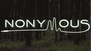 Nonymous - Hopeless Waiting feat. Rob Dinero & Joe Greens
