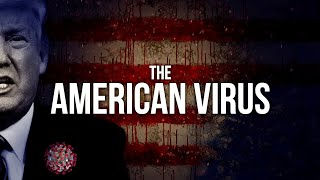 BREAKING: The American Virus: We Will Prevail