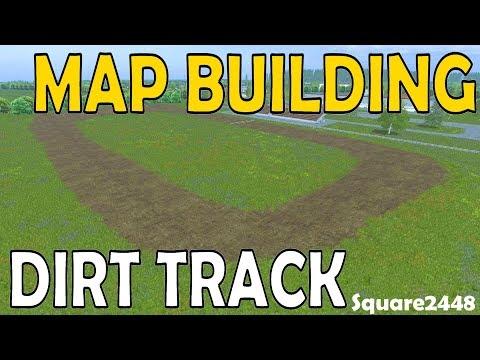 Farming Simulator 17 Map Building - Oval Dirt Track