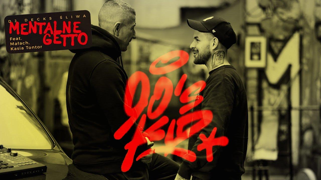 Download Dj Decks X Śliwa - Mentalne Getto Feat. Małach, Kasia Tontor (Official Video)