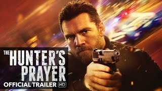 THE HUNTER'S PRAYER Trailer [HD] Mongrel Media