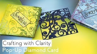 Crafting with Clarity - Pop-Up Diamond Card