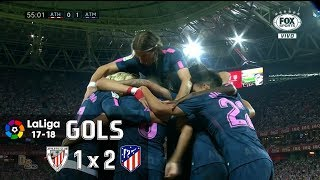 Gols - Athletic Bilbao 1 x 2 Atlético de Madrid - La Liga 17-18