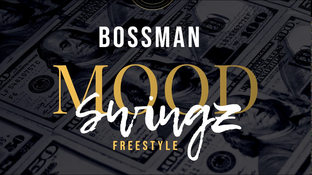 "FREESTYLE FRIDAY - BOSSMAN ""MOOD SWINGZ"""
