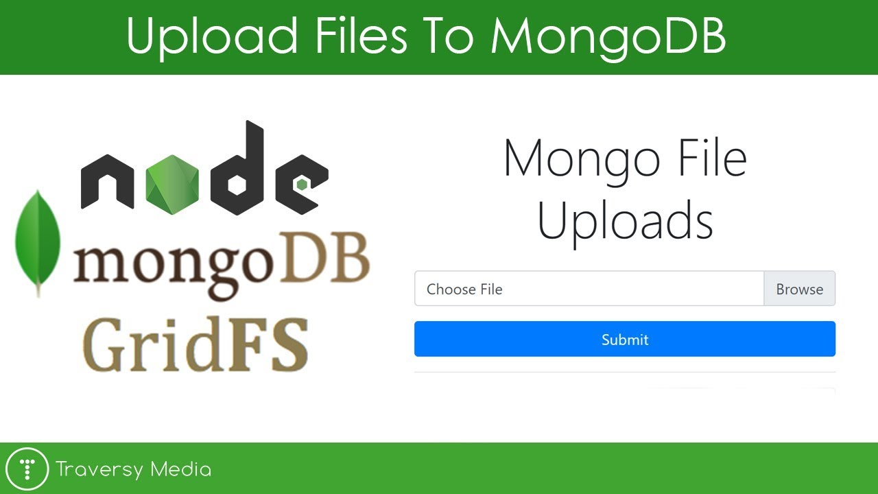 Uploading Files to MongoDB With GridFS (Node js App)