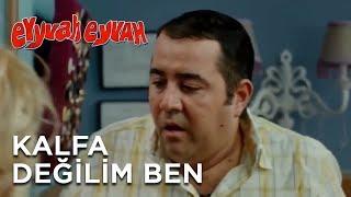 Eyyvah Eyvah - Kalfa Deilim Ben