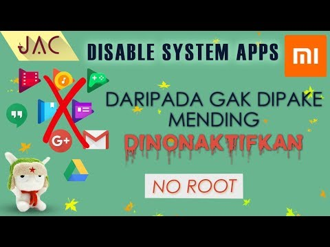 nonaktifkan-/-disable-system-apps-xiaomi-tanpa-root---without-root-[jac-art-code]