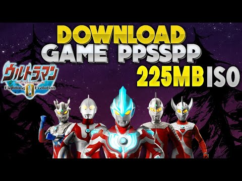 download game ppsspp ultraman orb cso