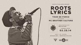Tour de Force feat. Brother Culture - Roots Lyrics [Dub-Stuy Records]