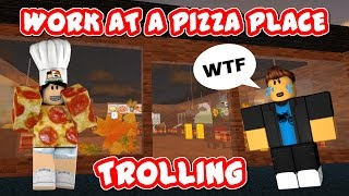 ROBLOX | TROLLING IN WORK AT A PIZZA PLACE!!