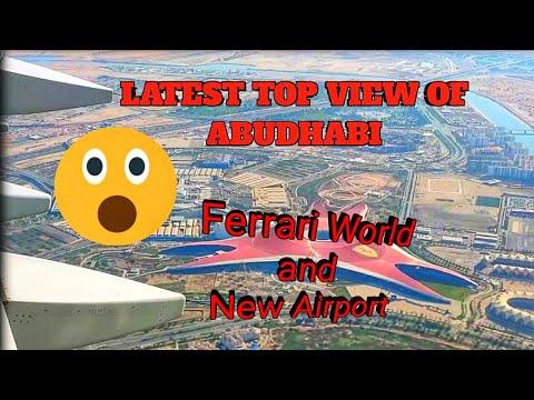 Latest Top View Of Abu Dhabi   Ferrari World & New Airport   IPL 2020 City   Etihad Airways  