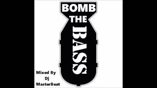 Bomb The Bass MegaMix by Dj MasterBeat