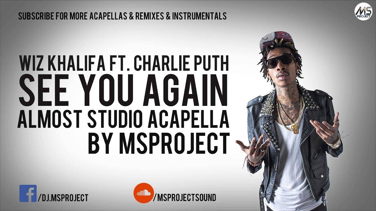 wiz khalifa official acapella vocals ft charlie puth dl youtube