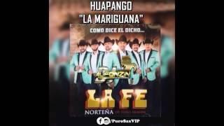 La Fe Norteña - Huapango La Marihuana ♪ 2016