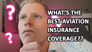 BEST AVIATION INSURANCE COVERAGE???