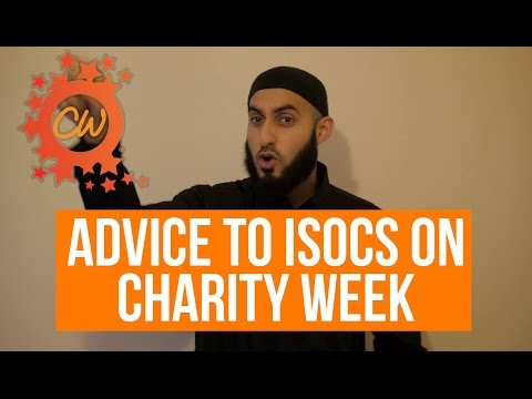 Advice To ISOC's For Charity Week || Naseeha Sessions