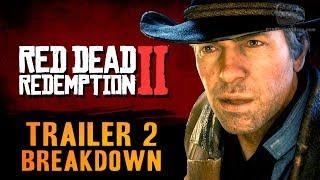 Red Dead Redemption 2 - Trailer #2 Breakdown