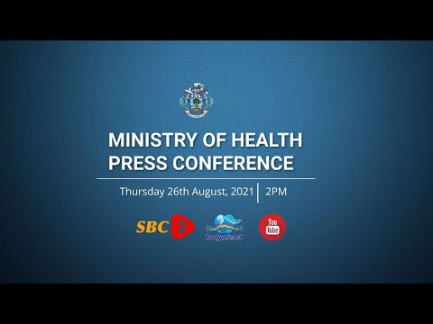 SBC   LIVE - PRESS CONFERENCE - MINISTRY OF HEALTH - 26.08.2021
