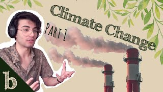 #29 Climate Change Part 1   The Biome Podcast