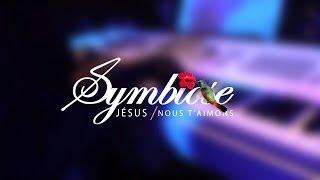Jésus nous t'aimons -Symbiose Gospel-