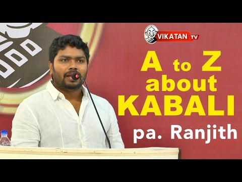 A to Z of KABALI - Pa. Ranjith