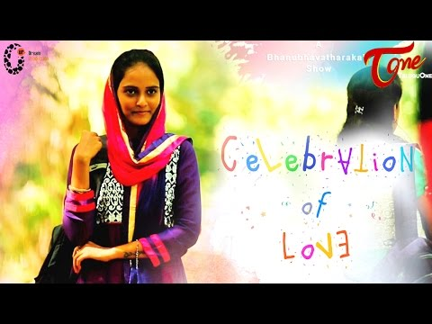 Celebration Of Love | New Telugu Short Film 2016 | Directed