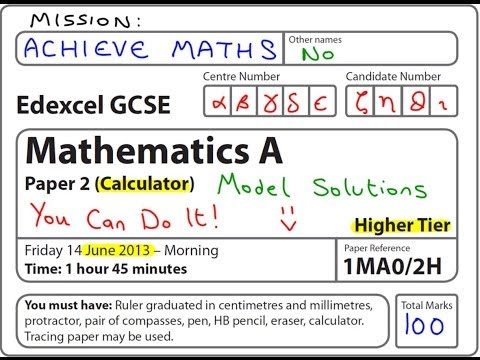 GCSE Maths Edexcel June 2013 2H Higher Calculator (complete paper)