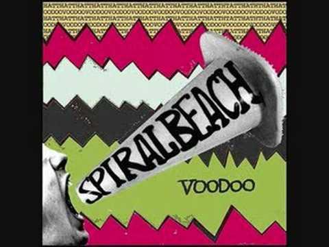 Spiral Beach - Voodoo