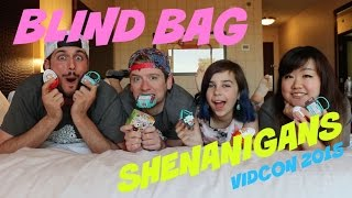 BLIND BAGS - VIDCON 2015 - WITH CHAD ALAN, RADIO AUDREY, AND DOLLASTIC